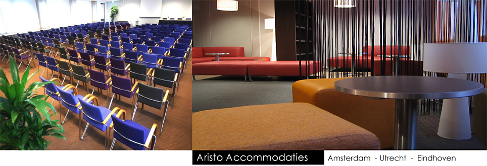 totaalinrichting Aristo Accommodaties in Amsterdam, Utrecht en Eindhoven